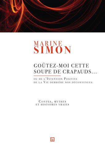 Goutez-Moi Cette Soupe de Crapauds. (avec CD)