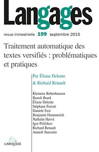 Langages nº 199 (3/2015) Traitement automatique des textes versifiés : problématiques et pratiques