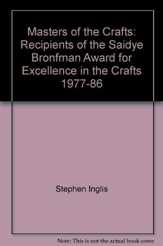 masters-of-the-crafts-recipients-of-the-saidye-bronfman-award-for-excellence-in-the-crafts-1977-86