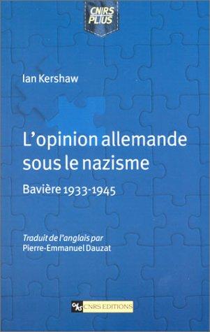 L'opinion allemande sous le nazisme : Bavière 1933-1945