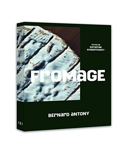 Fromage par Antony Bernard