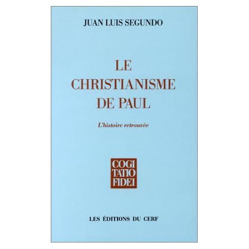 Le Christianisme de Paul : L'Histoire retrouvée