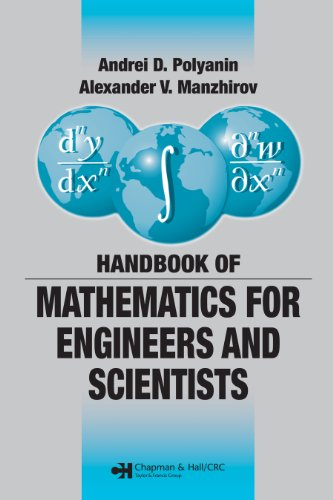 Handbook of Mathematics for Engineers and Scientists por Andrei D. Polyanin