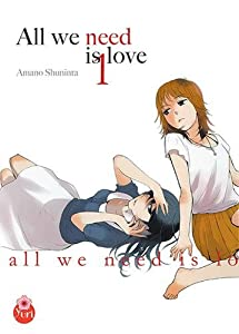 All we need is love Edition simple Tome 1