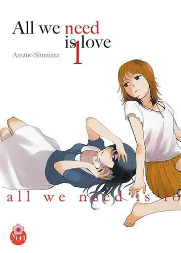 All we need is love Vol.1