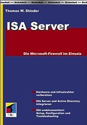ISA Server: Die Microsoft-Firewall im Einsatz.