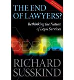 (The End of Lawyers?: Rethinking the Nature of Legal Services) By Richard E. Susskind (Author) Paperback on (Sep , 2010)