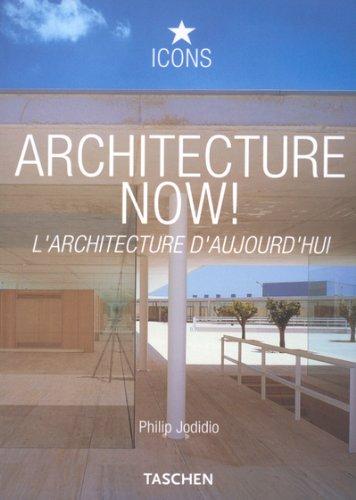 Architecture Now ! : L'Architecture d'aujourd'hui