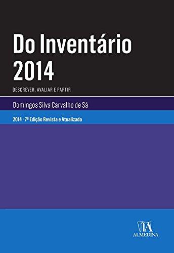 Do Inventário - 7.ª Edição (Portuguese Edition) por Domingos Silva Carvalho Sá