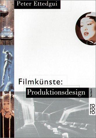 Filmkünste: Produktionsdesign