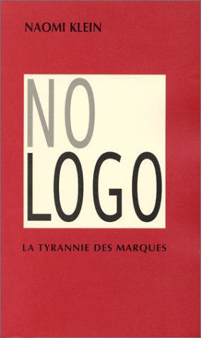 No Logo : La tyrannie des marques