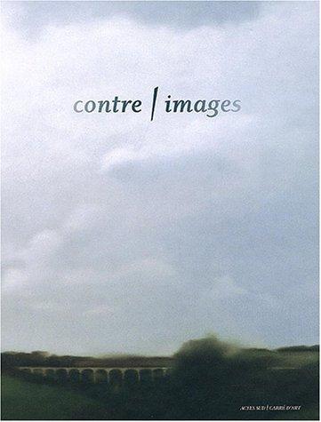 Contre-images : Catalogue d'exposition