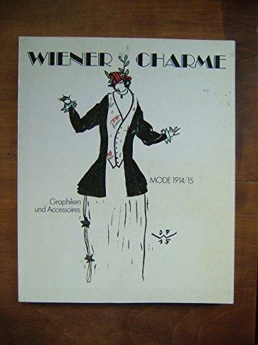 Wiener Charme. Mode 1914/15. Graphiken und Accessoires. Katalog zur Ausstellung Germanisches Nationalmuseum, Nürnberg 1984
