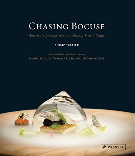 Chasing Bocuse: America's Journey to the Culinary World Stage (Smoothie Daniel)