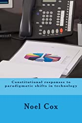 Constitutional responses to paradigmatic shifts in technology