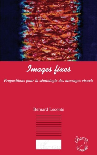 Images fixes : Propositions pour la sém...