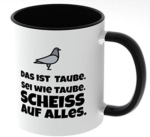 Tasse mit Spruch - Taube - beidseitig bedruckt - Teetasse - Kaffetasse - lustig - Arbeit - Büro - Chef (Schwarz)