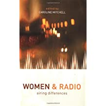 Women and Radio: Airing Differences