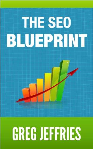The SEO Blueprint: How To Rank For Any Keyword (English Edition) de [