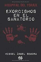 Exorcismos en el sanatorio: Hospital del Tórax