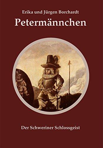 Petermännchen: Der Schweriner Schlossgeist