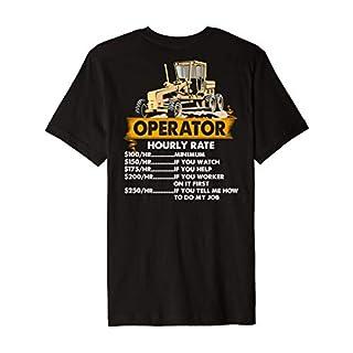 Operator Rate Gift Heavy Equipment Operator Funny tshirt