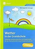 Wetter in der Grundschule: Vielfältige Arbeitsmaterialien und Experimente für den Sachunterricht in den Klassen 1/2 und 3/4 -