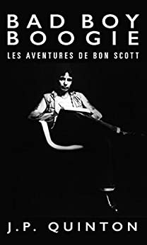 Descargar Por Elitetorrent Bad Boy Boogie: Les Aventures de Bon Scott (Version Française) Gratis PDF