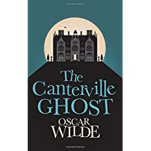 The Canterville Ghost (Hesperus Classics)