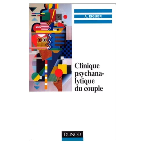 Clinique psychanalytique du couple