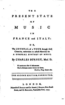 The Present State of Music in France and Italy (English Edition) par [Burney, Charles]