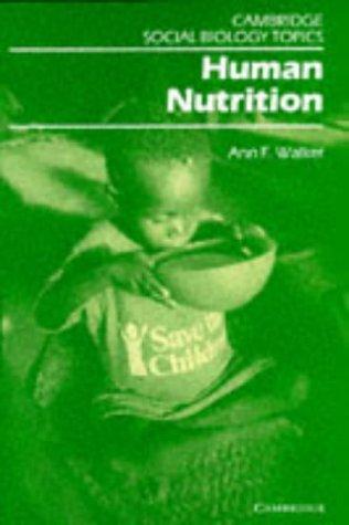 Human Nutrition (Cambridge Social Biology Topics)