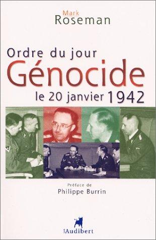 Ordre du jour : Génocide, le 20 janvier 1942