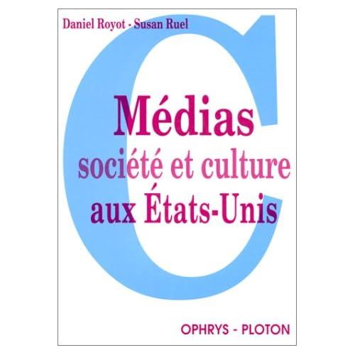 Medias ,societe et culture aux etats unis