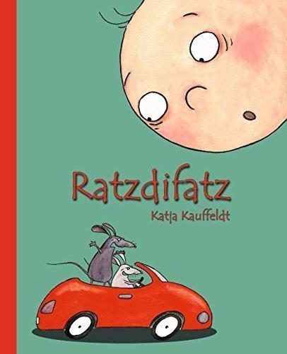 Ratzdifatz - Kinderbuch