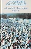 Assimil Schwedisch ohne Mühe, Bd.1 : Lehrbuch