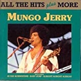 Songtexte von Mungo Jerry - All the Hits Plus More