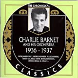 Songtexte von Charlie Barnet and His Orchestra - The Chronological Classics: Charlie Barnet and His Orchestra 1936-1937