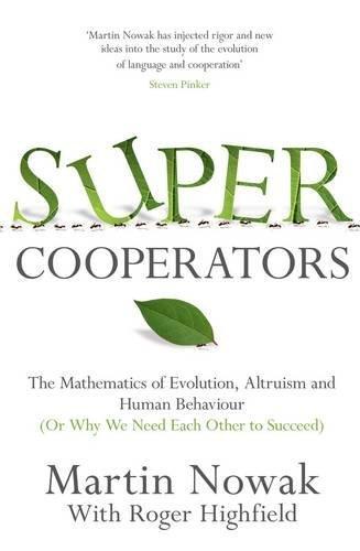 Super Cooperators by Martin Nowak (2011-03-17)