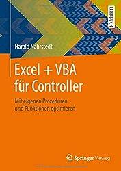 Excel + VBA für Controller: Mit eigenen Prozeduren und Funktionen optimieren