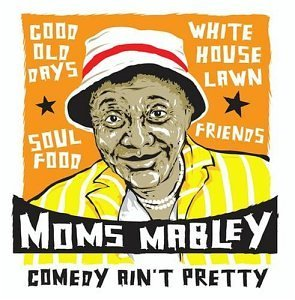 Comedy Ain't Pretty by Moms Mabley (2004-01-13) (Moms Mabley Cd)