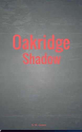 Oakridge Shadow (English Edition)