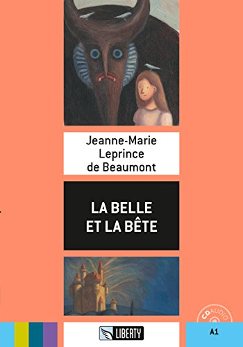 La Belle et la Bete. Con CD-Audio