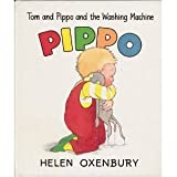 TOM AND PIPPO AND THE WASHING MACHINE by Oxenbury (1988-09-30)