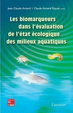 les-biomarqueurs-dans-l-39-valuation-de-l-39-tat-cologique-des-milieux-aquatiques