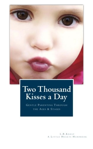 Two Thousand Kisses a Day (A Little Hearts Handbook)