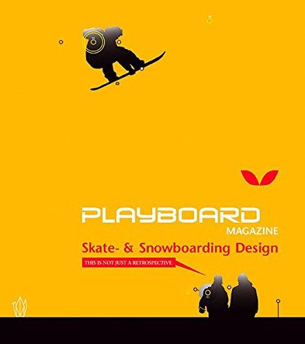 Playboard Magazine: Skate and Snowboarding Design por Jochen Bauer