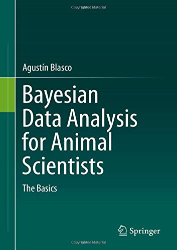 Bayesian Data Analysis for Animal Scientists: The Basics