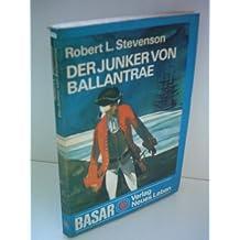 Robert L. Stevenson: Der Junker von Ballantrae