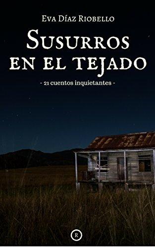 Susurros en el tejado por Eva Diaz Riobello
